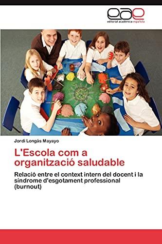 L'Escola com a organització saludable: Longás Mayayo, Jordi