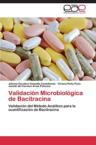 Validacion Microbiologica de Bacitracina: Janeth del Carmen Arias Palacios