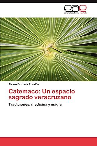 9783847367185: Catemaco: Un Espacio Sagrado Veracruzano