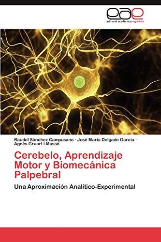 9783847367406: Cerebelo, Aprendizaje Motor y Biomecánica Palpebral