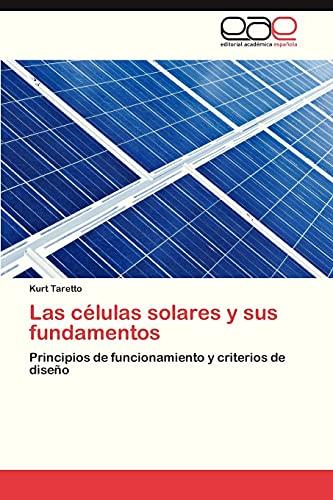 9783847367802: Las células solares y sus fundamentos
