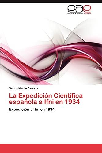 9783847367963: La Expedición Científica española a Ifni en 1934: Expedición a Ifni en 1934 (Spanish Edition)