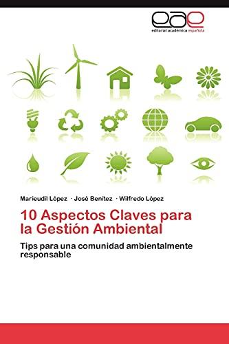 10 Aspectos Claves Para La Gestion Ambiental: Wilfredo Lopez