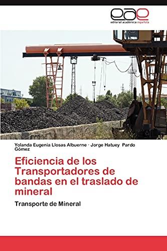 Eficiencia de Los Transportadores de Bandas En El Traslado de Mineral: Yolanda Eugenia Llosas ...