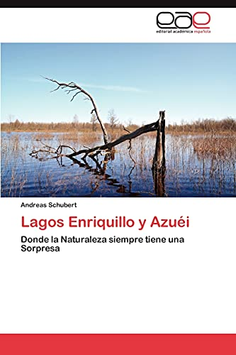 Lagos Enriquillo y Azuei: Andreas Schubert