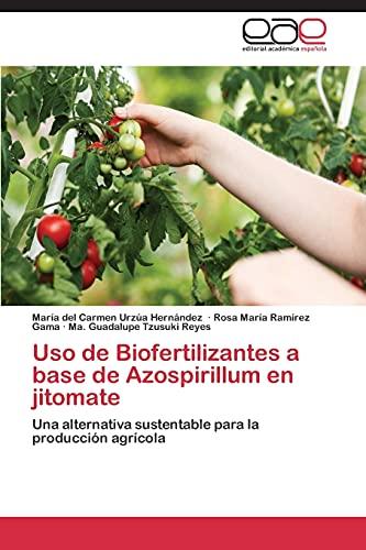 USO de Biofertilizantes a Base de Azospirillum En Jitomate: Ma. Guadalupe Tzusuki Reyes