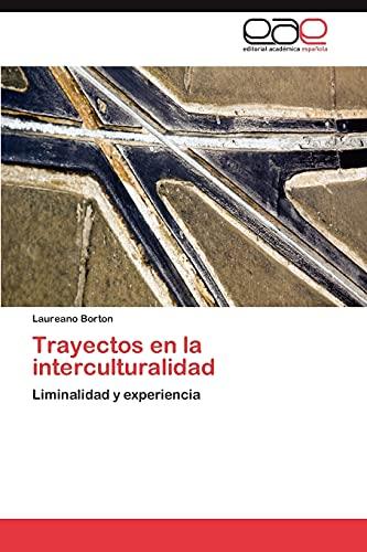 9783847369905: Trayectos en la interculturalidad