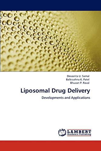 Liposomal Drug Delivery: Bhuvan P. Raval
