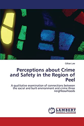 9783847371373: Perceptions about Crime and Safety in the Region of Peel