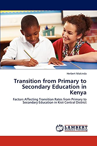 Transition from Primary to Secondary Education in: Herbert Makinda