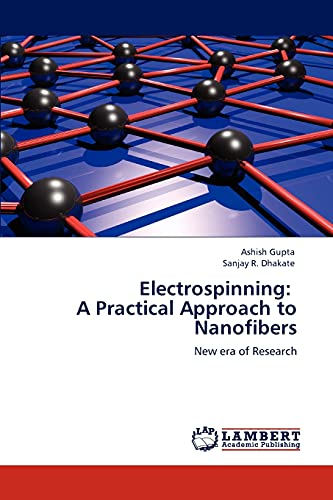 9783847372158: Electrospinning: A Practical Approach to Nanofibers: New era of Research