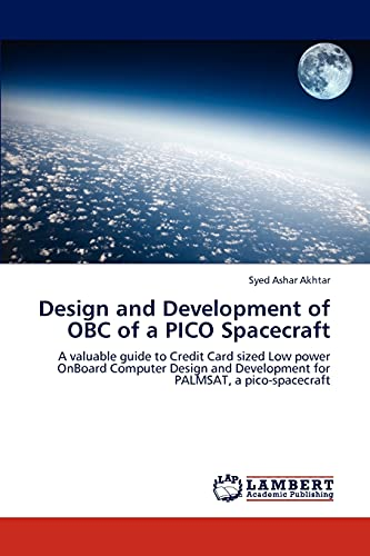 Design and Development of Obc of a Pico Spacecraft: Syed Ashar Akhtar