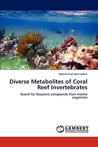 Diverse Metabolites of Coral Reef Invertebrates: Mohammad Helal Uddin