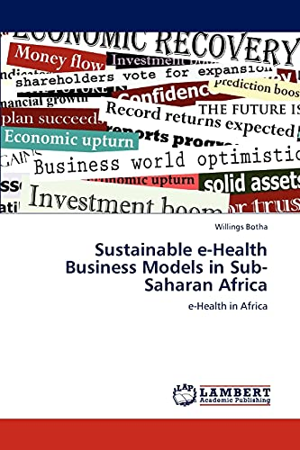 Sustainable E-Health Business Models in Sub-Saharan Africa (Paperback): Willings Botha