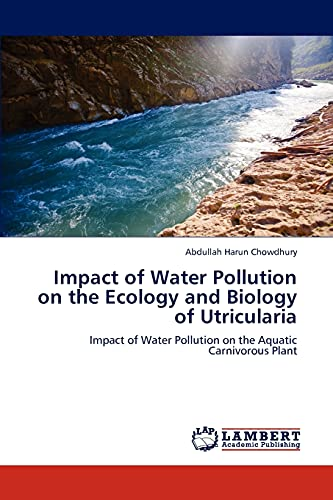 9783847374923: Impact of Water Pollution on the Ecology and Biology of Utricularia