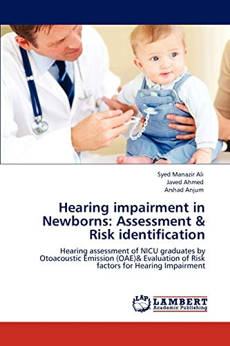 Hearing impairment in Newborns: Assessment & Risk: Ali, Syed Manazir