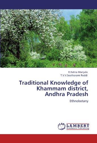 Traditional Knowledge of Khammam district, Andhra Pradesh: Manjula, R.Ratna /