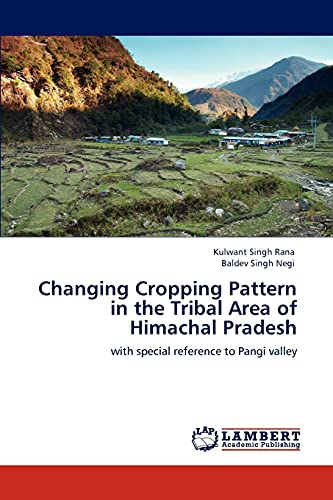 9783847376958: Changing Cropping Pattern in the Tribal Area of Himachal Pradesh: with special reference to Pangi valley