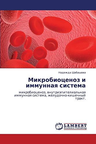 Mikrobiotsenoz I Immunnaya Sistema: Nadezhda Shabashova