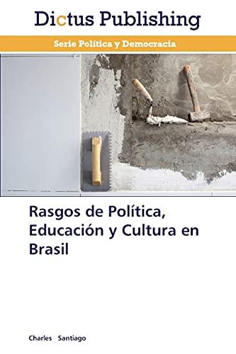 Rasgos de Política, Educación y Cultura en: Santiago, Charles