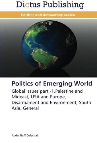 Politics of Emerging World: Abdul Ruff Colachal