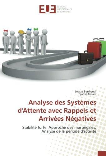 Analyse des Systèmes d'Attente avec Rappels et: Berdjoudj, Louiza /