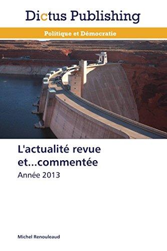 LActualite Revue Et.Commentee: Michel Renouleaud