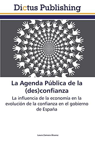 La Agenda Pública de la (des)confianza: Zamora Álvarez Laura