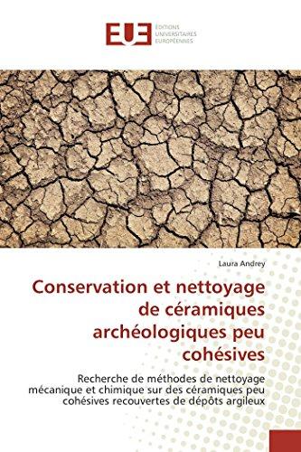 Conservation et nettoyage de céramiques archéologiques peu: Laura Andrey