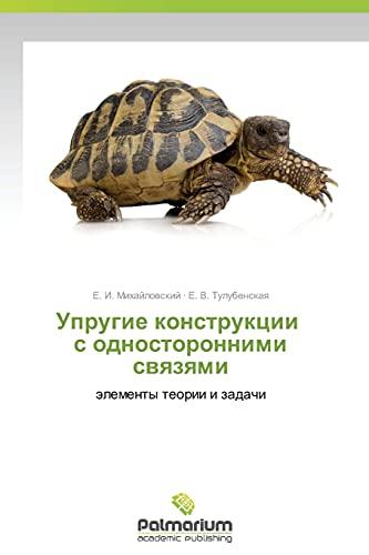 Uprugie Konstruktsii S Odnostoronnimi Svyazyami: E. I. Mikhaylovskiy
