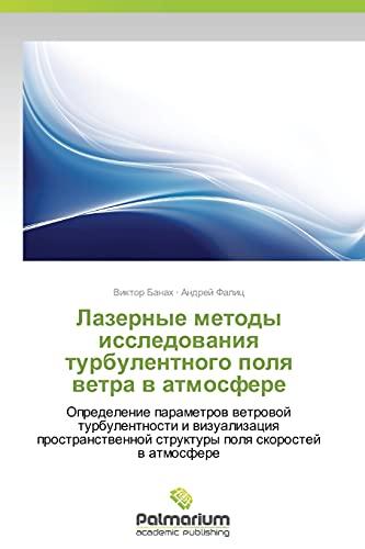 Lazernye Metody Issledovaniya Turbulentnogo Polya Vetra V Atmosfere: Viktor Banakh