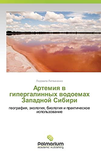 Artemiya V Gipergalinnykh Vodoemakh Zapadnoy Sibiri: Lyudmila Litvinenko