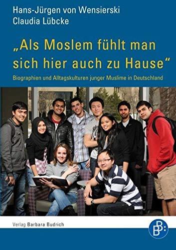Als Moslem fühlt man sich hier auch zu Hause: Hans-J�rgen von Wensierski