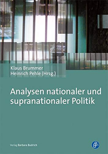 9783847400882: Analysen nationaler und supranationaler Politik: Festschrift f�r Roland Sturm