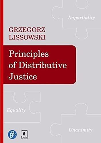 Principles of Distributive Justice: Grzegorz Lissowski