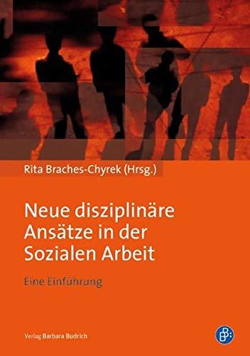 9783847401353: Neue disziplinäre Ansätze in der Sozialen Arbeit: Eine Einführung