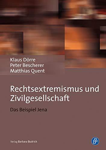 9783847401407: Rechtsextremismus und Zivilgesellschaft: Das Beispiel Jena und der NSU