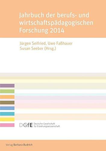 9783847401643: Jahrbuch der berufs- und wirtschaftspädagogischen Forschung 2014