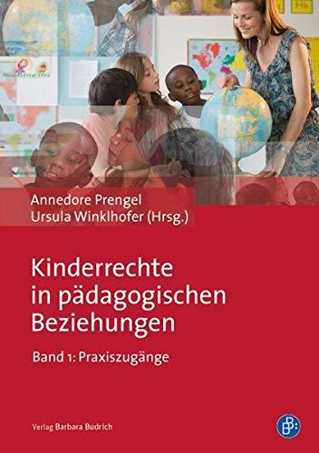 9783847406242: Kinderrechte in pädagogischen Beziehungen: Band 1: Praxiszugänge