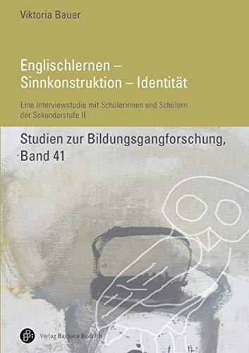 Englischlernen - Sinnkonstruktion - Identität: Viktoria Bauer