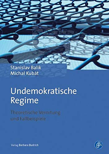 9783847407287: Undemokratische Regime: Theoretische Verortung und Fallbeispiele