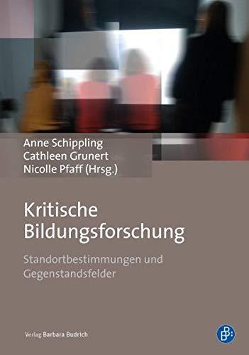 9783847407904: Kritische Bildungsforschung: Standortbestimmungen und Gegenstandsfelder