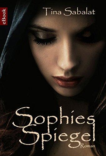 9783847694595: Sophies Spiegel (German Edition)