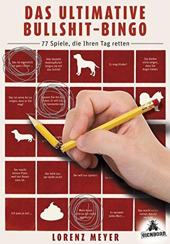 9783847905349: Das ultimative Bullshit-Bingo: 77 Spiele, die Ihren Tag retten