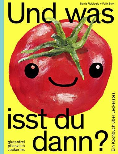 Und was isst du dann?: Felix Bork
