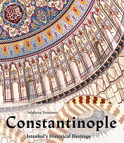 9783848000531: Constantinople: Istanbul's Historical Heritage