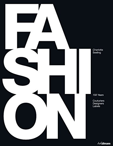 9783848001217: Fashion: 150 Years of Couturiers, Designers, Labels