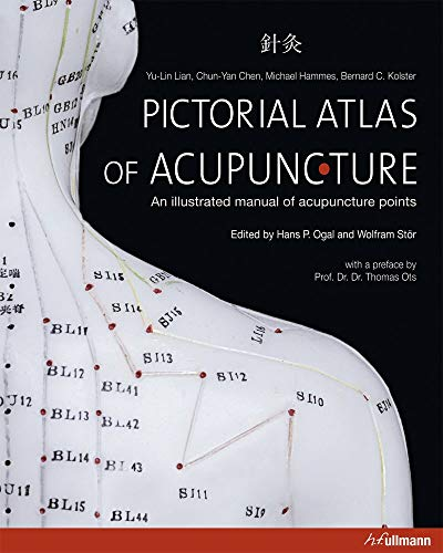 Pictorial Atlas of Acupuncture Format: Hardcover: Yu-Lin Lian; Dr.