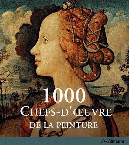 9783848002580: 1000 Chefs-d'Oeuvre de la Peinture