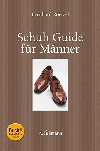 9783848002931: Schuh Guide für Männer (Buch + E-Book)